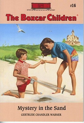 Mystery in the Sand By Warner, Gertrude Chandler