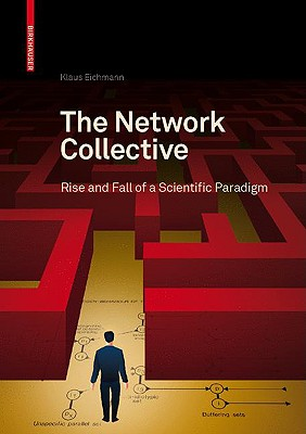 The Network Collective By Eichmann, Klaus